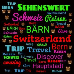 Bild mit Text Art, Sehenswürdigkeiten, Schweiz, Bern, wörter, slogan, Text, Wort Kunst